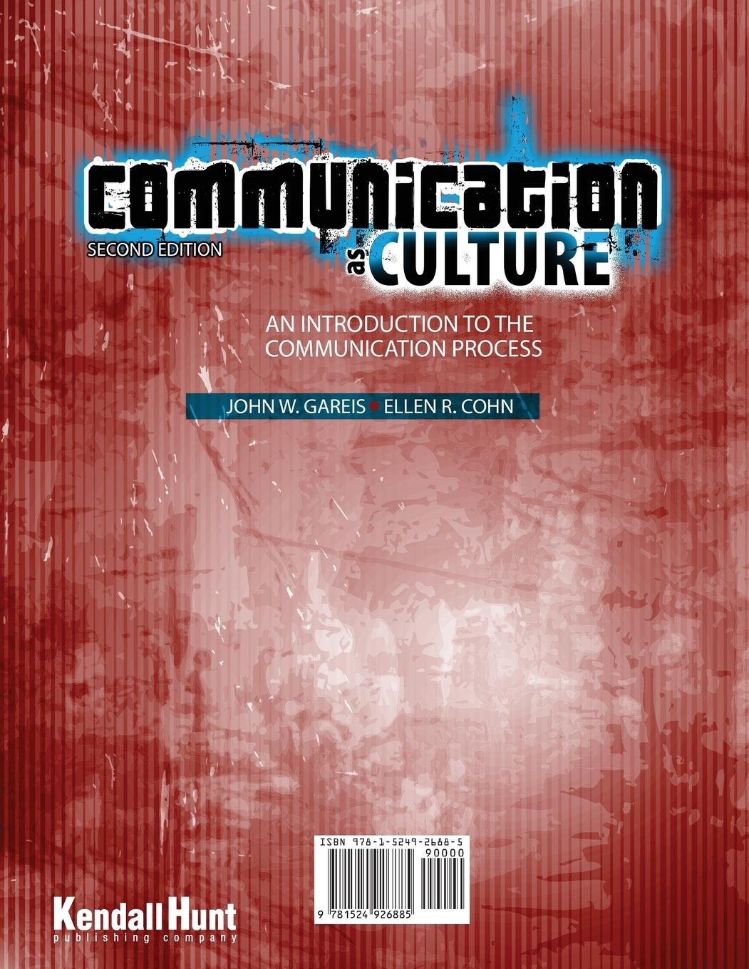 communication as culture an introduction to the communication process