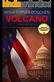 Volcano: A Political Thriller
