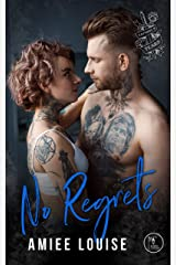 No Regrets (Tattoos & Tears Book 4) Kindle Edition