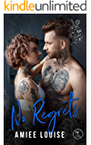 No Regrets (Tattoos & Tears Book 4)