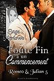 Toute Fin a un Commencement (Romeo & Julian t. 5)