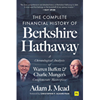 The Complete Financial History of Berkshire Hathaway: A Chronological Analysis of Warren Buffett and Charlie Munger's…