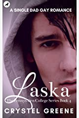 LASKA: A Single Dad Gay Romance (The Fennys Den College Series Book 4) Kindle Edition