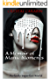 A Memoir of Manic Moments: Perfectly Imperfect World (Publicly Bipolar Book 1)
