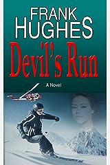 Devil's Run Kindle Edition