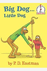 Big Dog...Little Dog (Beginner Books(R)) Kindle Edition
