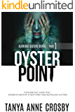 Oyster Point: Part 1: 48 hours (Aldridge Sisters Series)