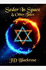 Seder in Space and Other Tales Kindle Edition