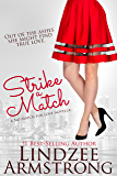 Strike a Match (No Match for Love Book 1)