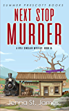 Next Stop, Murder (A Ryli Sinclair Mystery Book 8)
