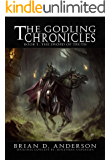 The Godling Chronicle : The Sword of Truth (Book One) (The Godling Chronicles 1)
