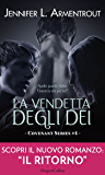 La vendetta degli dei (COVENANT SERIES Vol. 4)