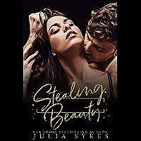 Stealing Beauty: A Dark Romance (English Edition)