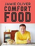 Comfort food: 100 recettes incontournables - les classiques qui rendent heureux