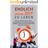 Endlich (mehr) Zeit zu leben: Wie du aufhörst deine Zeit zu verschwenden, in kürzerer Zeit mehr erledigst und dir einen produktiveren Lebensstil aneignest ... Produktivität steigern, Selbstmanagement)