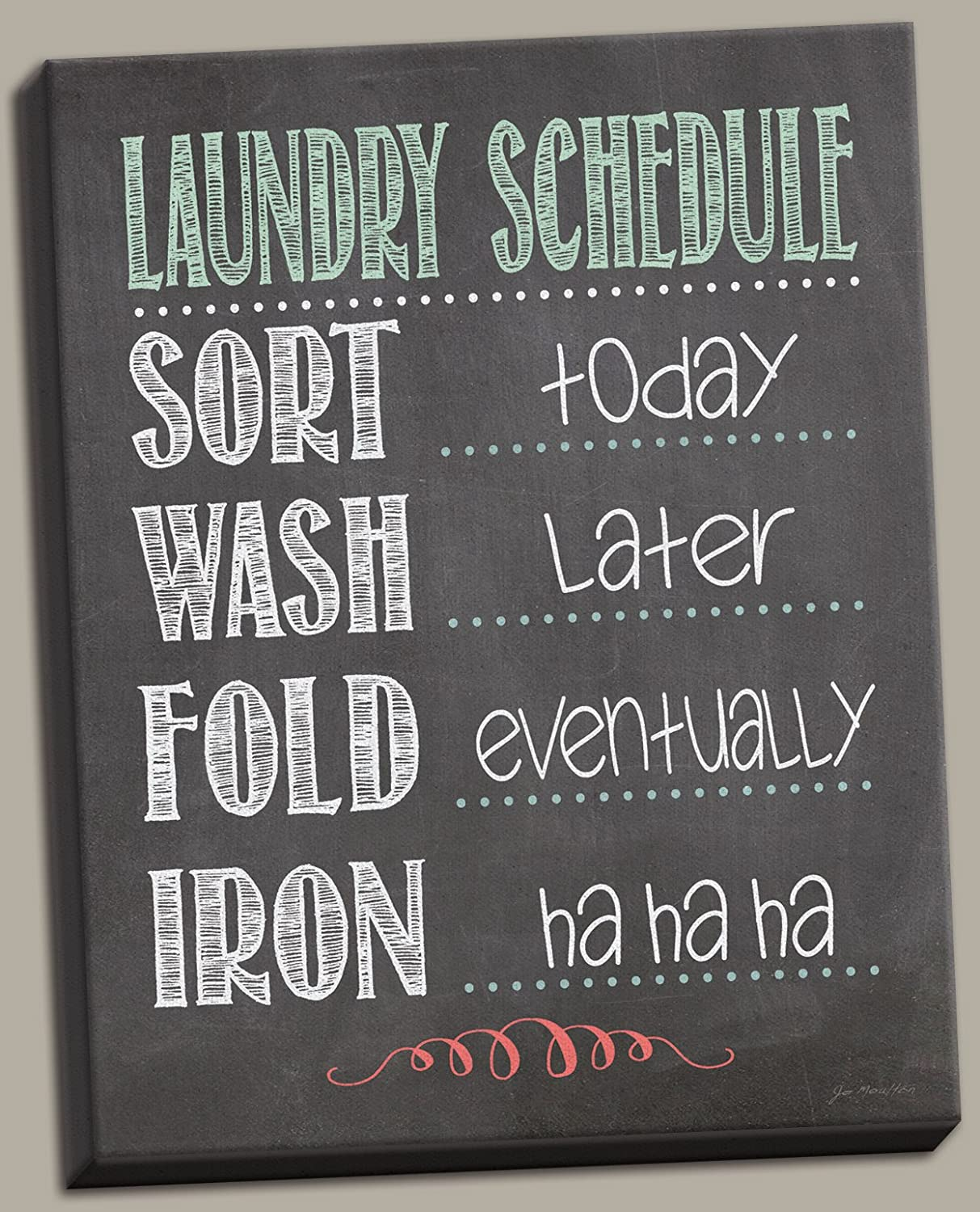 Popular Humorous Laundry Schedule; Sort Wash Fold Iron Laundry Room Décor; One 12X16in Hand-Stretched Canvas