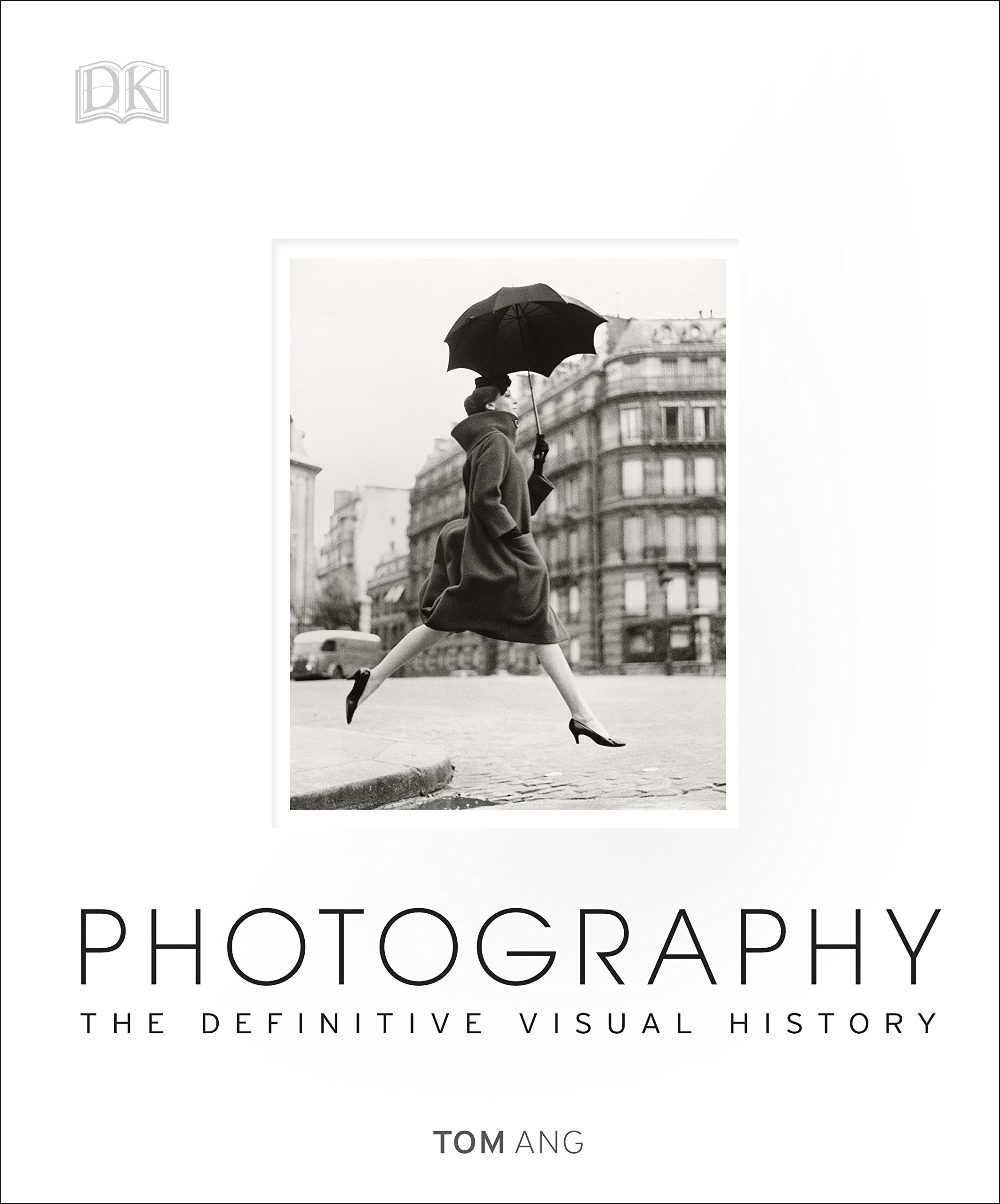graphy The Definitive Visual History Tom Ang