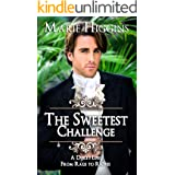 The Sweetest Challenge : A Duke's Life: From Rags to Riches (Sons of Worthington Book 6)