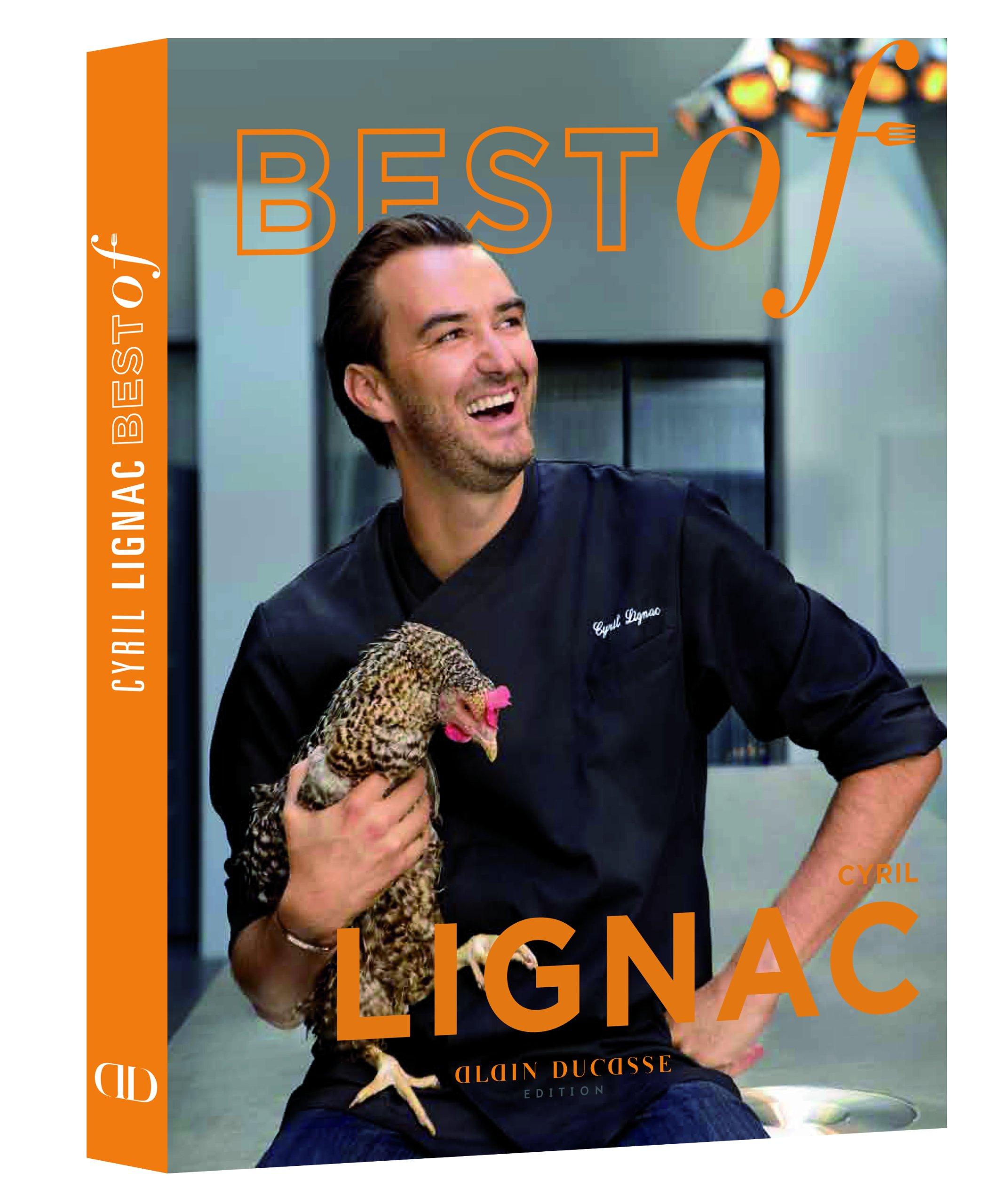 Amazonfr BEST OF CYRIL LIGNAC CYRIL LIGNAC Livres - Cours de cuisine paris cyril lignac