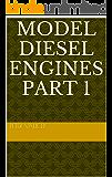 Model Diesel Engines Part 1 (Model Diesels)