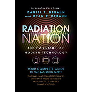 EMF Book: Radiation Nation - Complete Guide to EMF Protection & 5G Safety: Proven Health Risks of Electromagnetic…