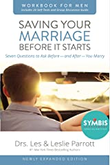Saving Your Marriage Before It Starts Workbook for Men Updated: Seven Questions to Ask Before---and After---You Marry Kindle Edition
