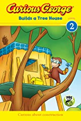 Curious George Builds a Tree House (CGTV Reader) Kindle Edition
