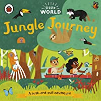 Little World: Jungle Journey: A Push-and-pull
