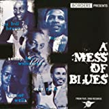A Mess Of Blues