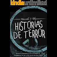 Historias de Terror: Historias espantosamente REALES de Verdadero Terror y Horripilantes asesinatos