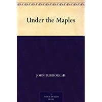 Under the Maples (免费公版书) (English Edition)