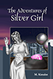 The Adventures of Silver Girl