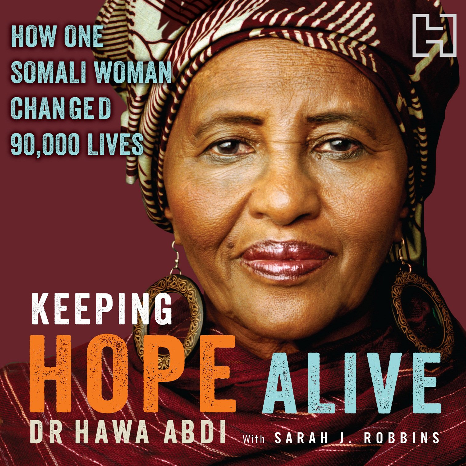Keeping Hope Alive: How One Somali Woman Changed 90,000 Lives by Hachette Audio UK (Image #1)