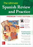 The Ultimate Spanish Review and Practice, 3rd Ed. (NTC Foreign Language)