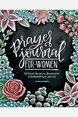 Prayer Journal for Women: 52 Week Scripture, Devotional & Guided Prayer Journal Paperback