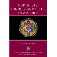 Buddhists, Hindus, and Sikhs in America (Religion in American Life) (English Edition)