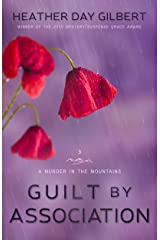 Guilt by Association (A Murder in the Mountains Book 3) Kindle Edition
