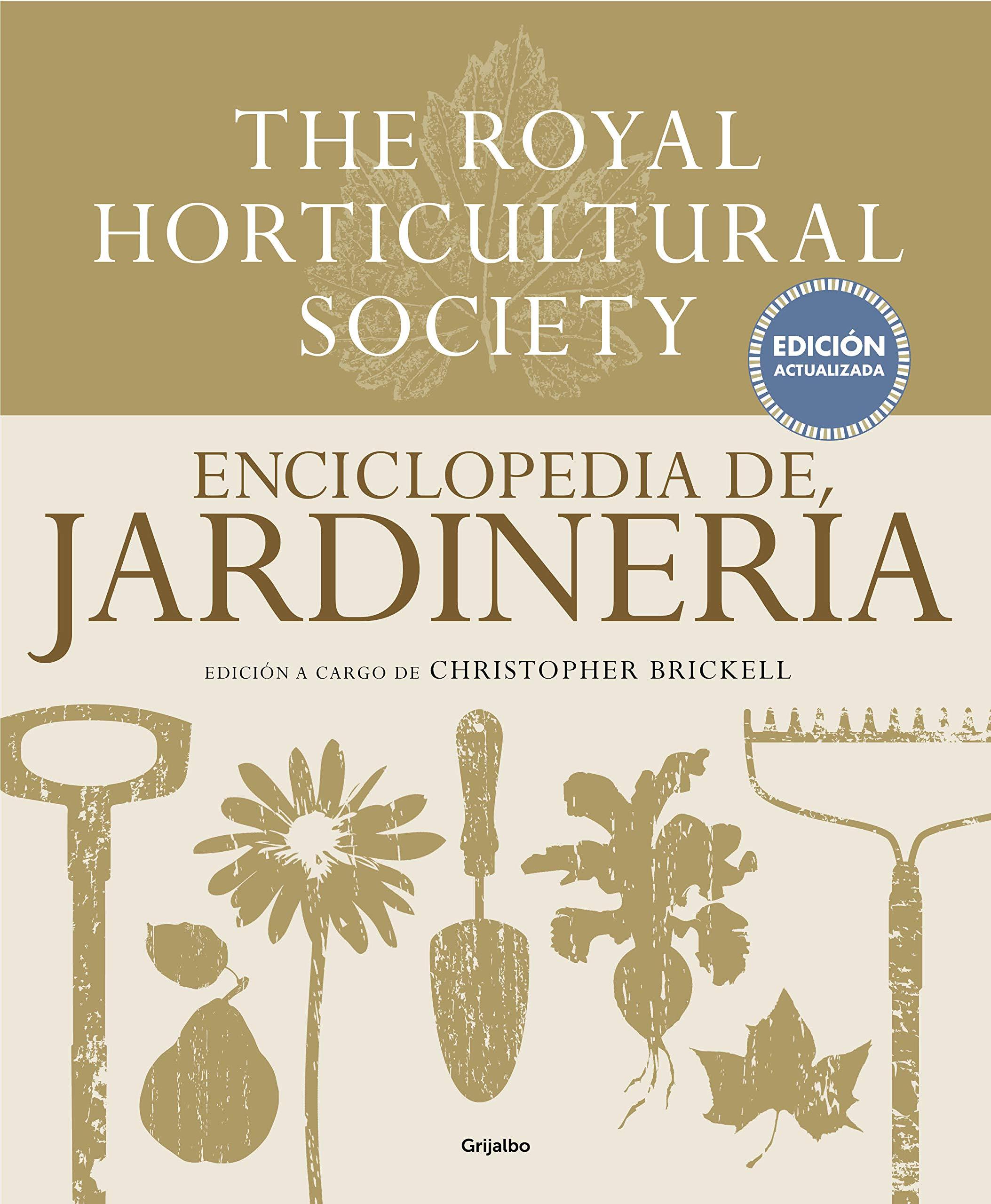 Enciclopedia de jardinería. The Royal Horticultural Society ...