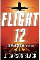 Flight 12: A Laura Cardinal Thriller (Flight 12 Begins Series) Kindle Edition