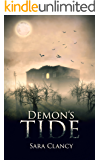 Demon's Tide: Scary Supernatural Horror with Demons (Dark Legacy Series Book 3)