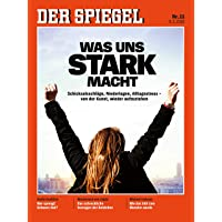 DER SPIEGEL 11/2019: Was uns stark macht