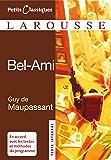 Bel ami (Petits Classiques Larousse t. 81)