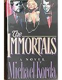 The Immortals: A Novel