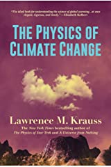 The Physics of Climate Change Kindle Edition