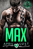 MAX: The Sin Reapers MC