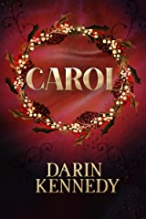 Carol: Being a Ghost Story of Christmas Kindle Edition