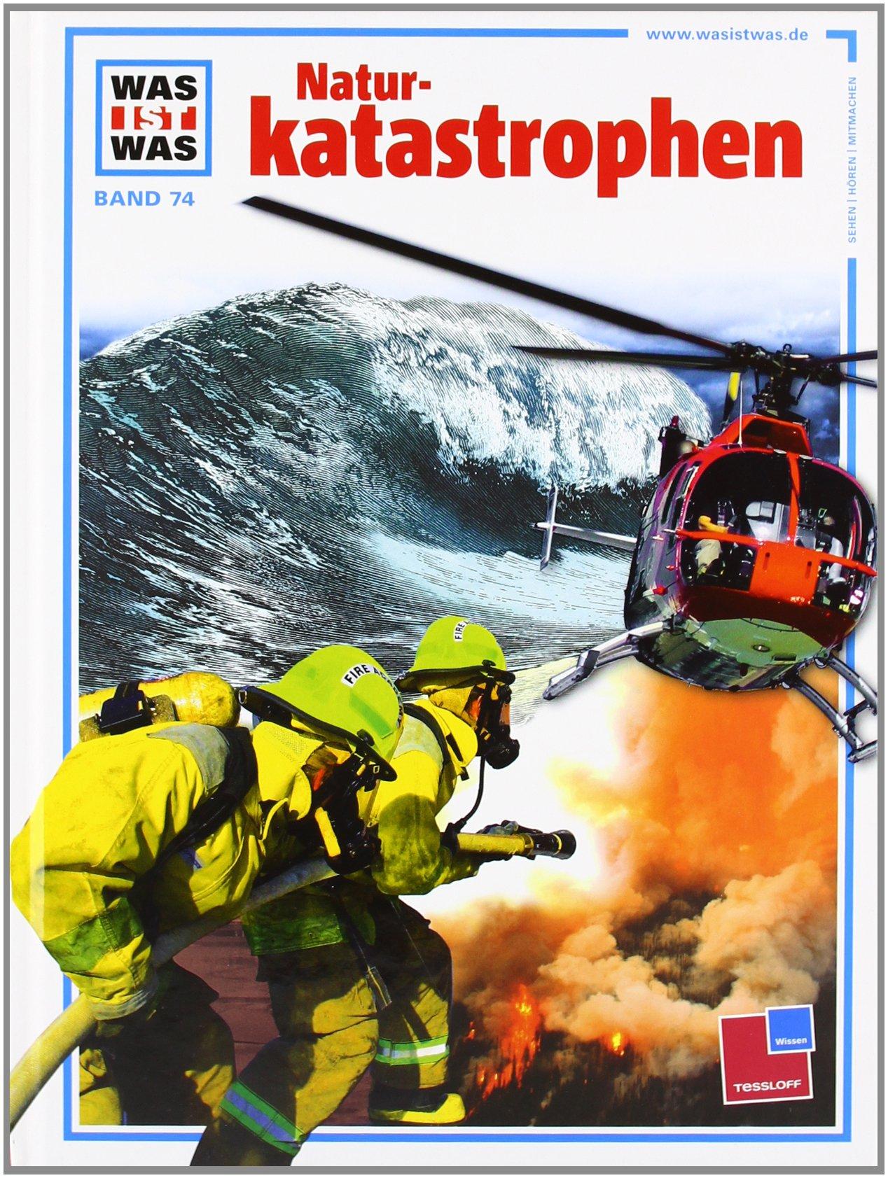 Was ist was, Band 074: Naturkatastrophen