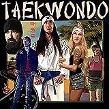 """Taekwondo (From """"Taekwondo"""" The Soundtrack)"""