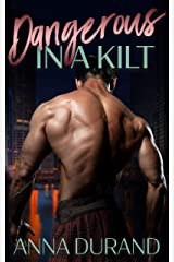 Dangerous in a Kilt (Hot Scots Book 1) Kindle Edition