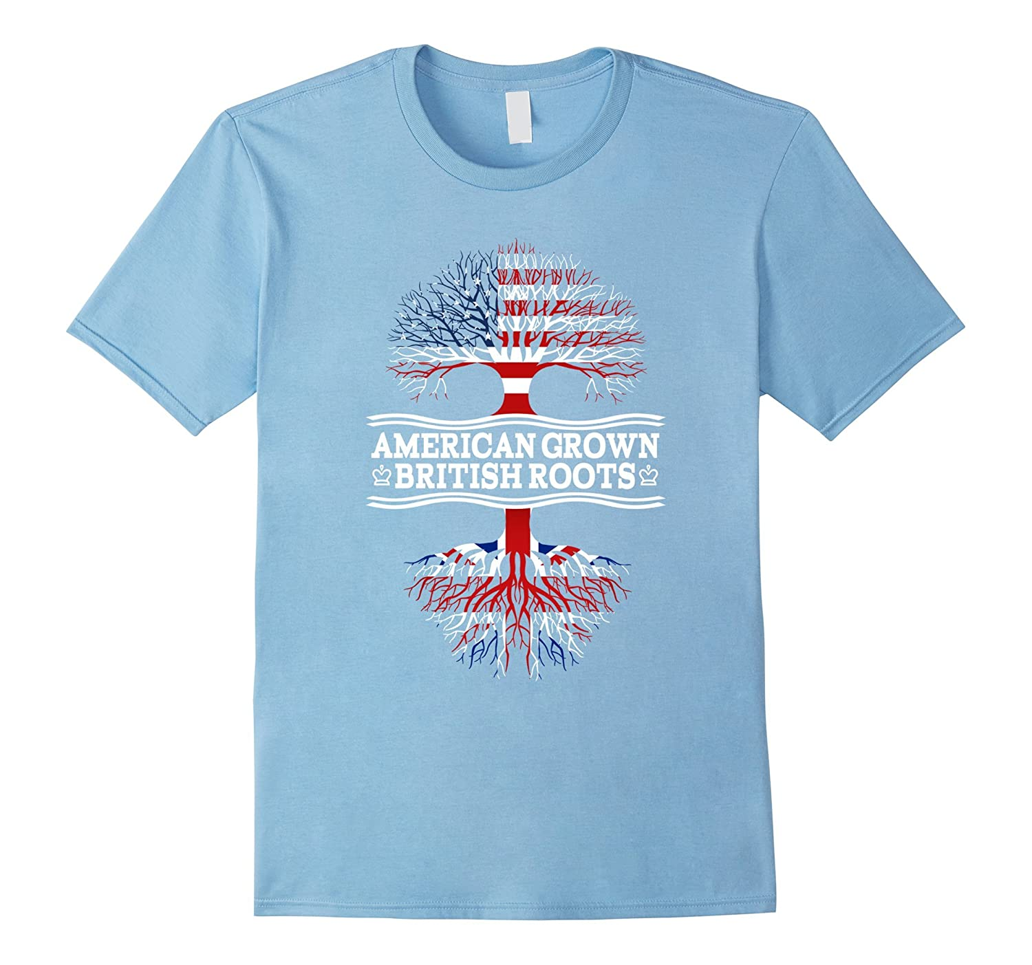 American Grown With British Roots Awesome T-Shirt Britain-RT